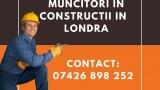 Muncitori in constructii Londra